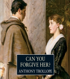anthony-trollope-can-you-forgive-her